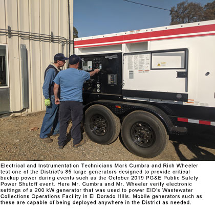 Electrical and Instrumentation Technicians Mark Cumbra and Rich Wheeler test one of the District's 85 large generators designed to provide critical backup power during events such as the October 2019 PG&E Public Safety Power Shutoff event.
