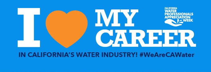 Water Professionals Week - I Love My Career