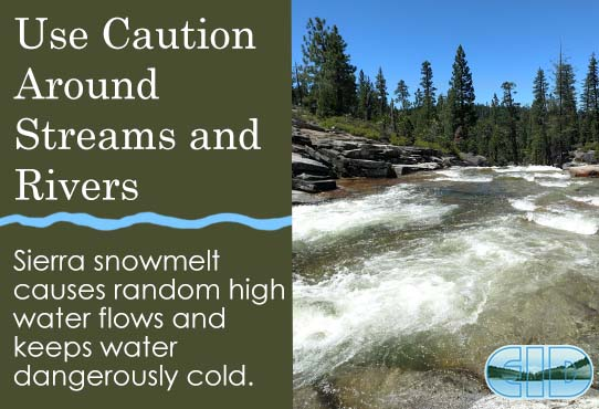 Use Caution Around Streams and Rivers Due to Cold Water Temperatures and High Random Water Flows